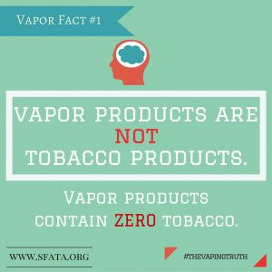 Vapor Products are NOT Tobacco Products, e-cig Thornoton Colorado