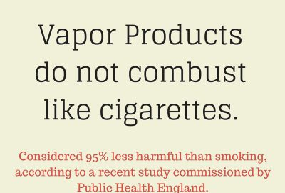 Vapor products do not combust like cigarettes. Considered 95% less harmful than smoking. According to a recent study commissioned by Public Health England. Vape Shop Thornton Colorado
