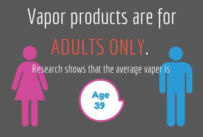Vapor Products are for Adults Only, Vapor Fact #5, Vape Thornton Colorado